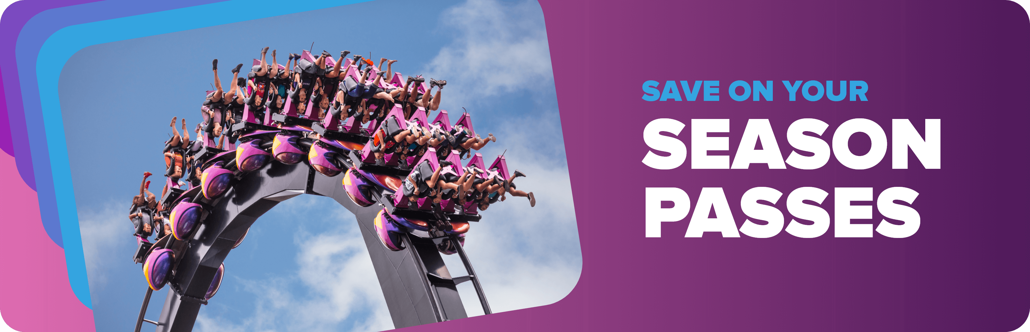 Save on your season passes
